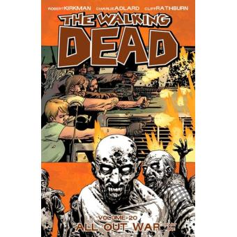 The Walking Dead - Book 20: All Out War 1