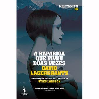 Saga Millennium 6 - A Rapariga que Viveu Duas Vezes