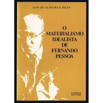 O Materialismo Idealista de Fernando Pessoa