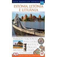 Estónia, Letónia e Lituânia: Guia American Express