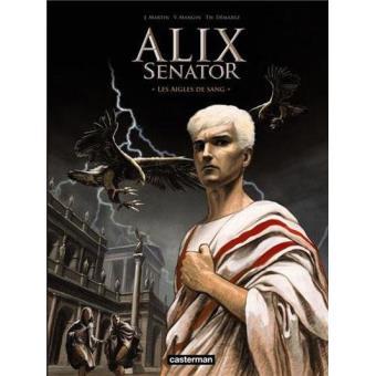 Alix Senator Vol 1 Les Aigles de Sang