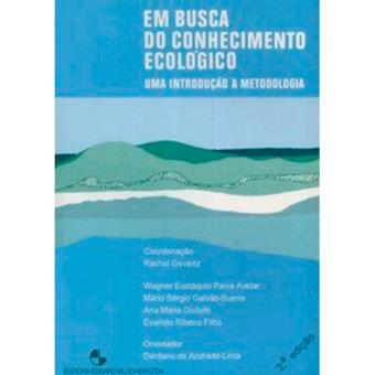 Em Busca do Conhecimento Ecológico