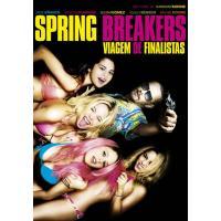 Spring Breakers - Viagem de Finalistas