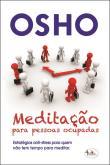 Meditação Para Pessoas Ocupadas