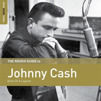 The Rough Guide to Johnny Cash: Birth of a Legend - CD