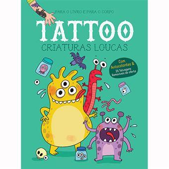 Tattoo: Criaturas Loucas
