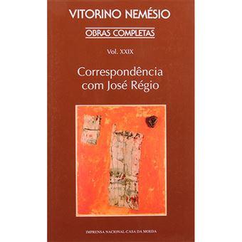 Obras Completas - Livro XXIX: Correspondência com José Régio