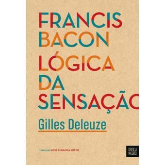 Francis Bacon: Lógica da Sensação
