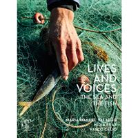 Lives and Voices: The Sea and the Fish