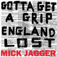 Gotta Get a Grip - England Lost – CDS