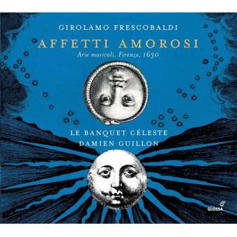 Frescobaldi: Affetti Amorosi - CD