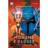 Mulher-Maravilha - Livro 4: Homens e Deuses