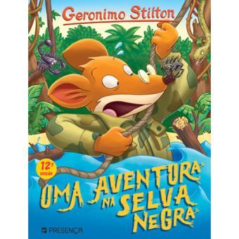 Geronimo Stilon - Livro 4: Uma Aventura na Selva Negra
