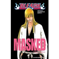 Bleach Official Character Book 2: Masked