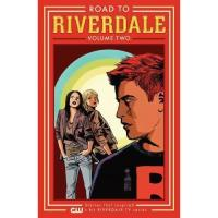 Road to Riverdale - Book 2