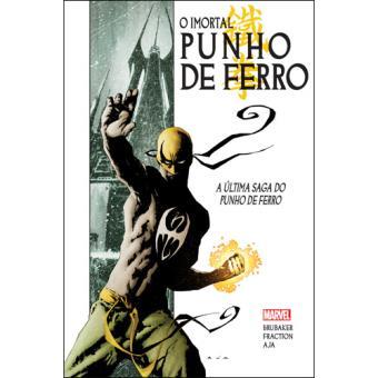 O Imortal Punho de Ferro - Livro 1: A Última Saga do Punho de Ferro