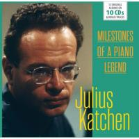Julius Katchen: Milestones of a Piano Legend - 10CD
