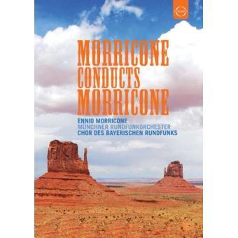 Ennio Morricone: Morricone conducts Morricone