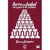 A Torre de Babel ou a Porra do Soriano