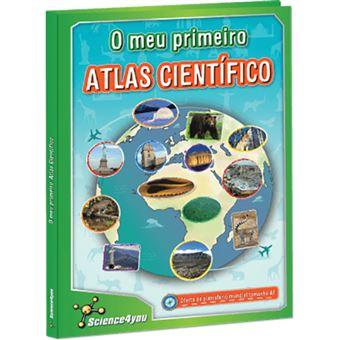 O Meu Primeiro Atlas Científico
