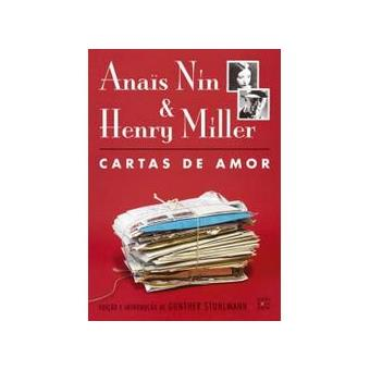 Anaïs Nin & Henry Miller - Cartas de amor