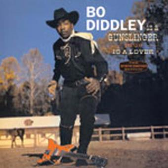 Bo Diddley Is a Gunslinger | Bo Diddley Is a Lover (1961)
