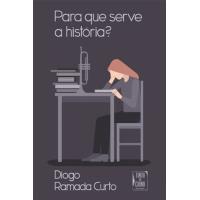 Para que Serve a História?