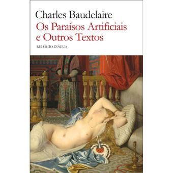 Paraísos Artificiais e Outros Textos