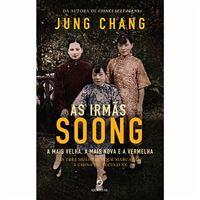 As Irmãs Soong: A Mais Velha, a Mais Nova e a Vermelha