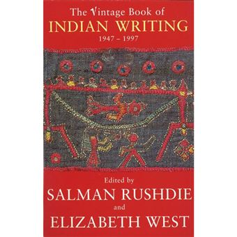 The Vintage Book Of Indian Writing 1947 - 1997