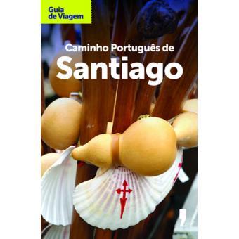 Os Caminhos de Santiago