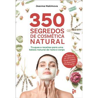 350 Segredos de Coméstica Natural