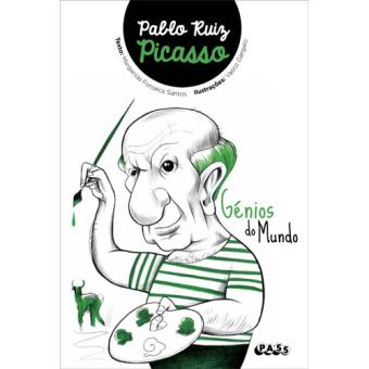 Génios do Mundo: Pablo Ruiz Picasso