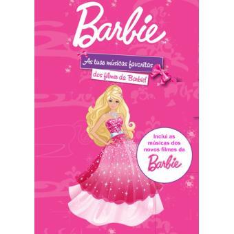 As Tuas Músicas Favoritas dos Filmes da Barbie!