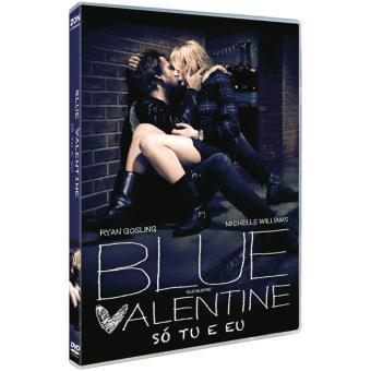 Blue Valentine - Só Tu e Eu