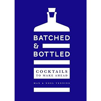 Batched & Bottled: Cocktails to Make Ahead