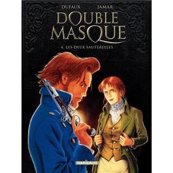 Double Masque - tome 4 - Deux sauterelles