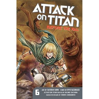 Attack on Titan - Before the Fall - Volume 6