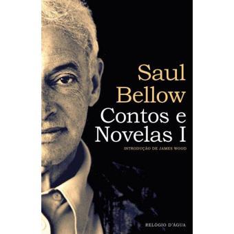 Contos e Novelas de Saul Bellow Vol 1