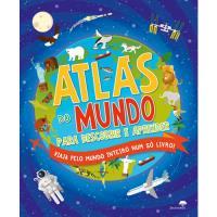 Atlas do Mundo Para Descobrir e Aprender