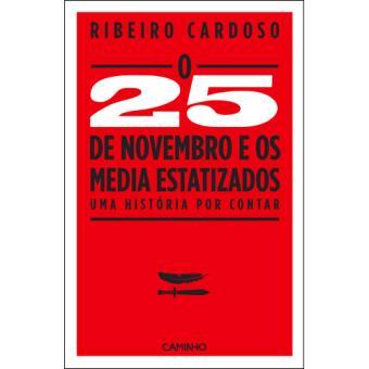 O 25 de Novembro de 1975 e os Media Estatizados