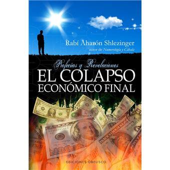 El colapso económico final