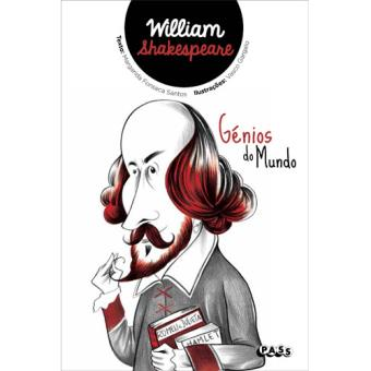 Génios do Mundo: William Shakespeare