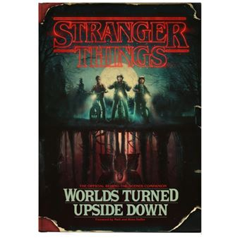 Stranger Things - Worlds Turned Upside Down