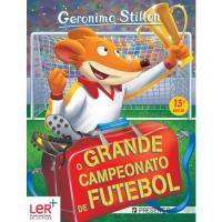 Geronimo Stilton - Livro 24: O Grande Campeonato de Futebol