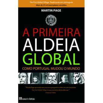 A Primeira Aldeia Global