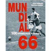 Mundial de 66 - 100 Primeiras Páginas