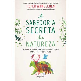 A Sabedoria Secreta da Natureza