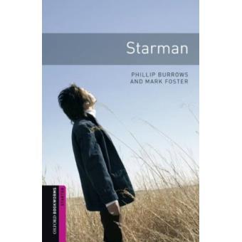 Oxford Bookworms Library - Starter: Starman
