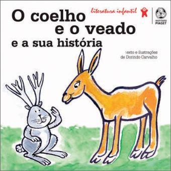 O Coelho e o Veado e a sua História